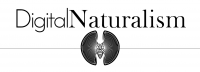 Digital Naturalism